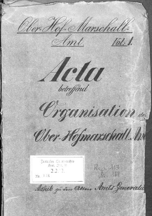 Acta betreffend die Organisation des Ober-Hofmarschall-Amtes, Aktendeckel (Ausschnitt),GStA PK, BPH, Rep. 113, Nr. 134.